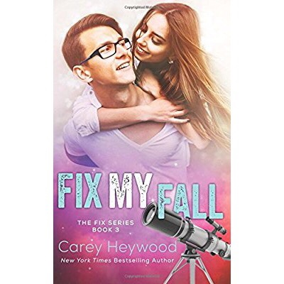 Release Blitz + Review: Fix My Fall by CareyHeywood.
