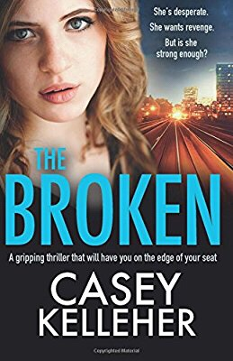 Review: The Broken by Casey Kelleher.