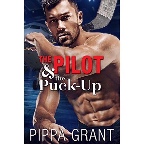Release Blitz + Review & Giveaway: The Pilot & the Puck-Up by Pippa Grant.