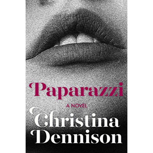 Review + Author Interview: Paparazzi by Christina Dennison.