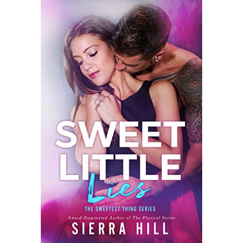 Release Blitz +Review: Sweet Little Lies by Sierra Hill.