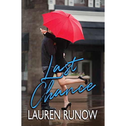 NEW RELEASE & REVIEW: Last Chance by LaurenRunow.